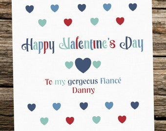 Personalised Valentine's Day Card ~ Fiance ~ Hearts