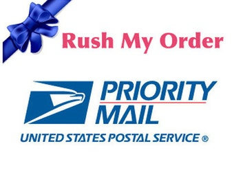 Rush My Order- Priority Mail Add On