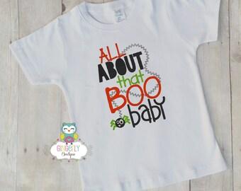 All about that Boo baby Shirt or Bodysuit, Halloween Clothing,Halloween Shirt,Kids Halloween, Pumpkin Shirt, Boy Shost Shirt, Boo Shirt
