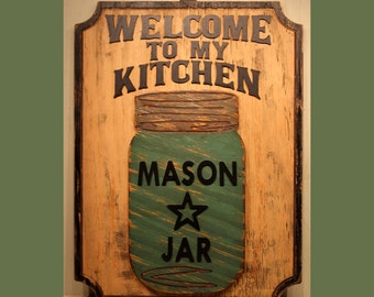 Welcome to the Kitchen, Mason Jar, Ball Jar, Kerr Jar, Canning Jar, Home Decor, Southern Wall Decor, Kitchen Sign Welcome Sign Turquoise Jar