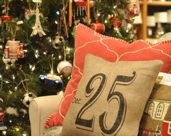 Christmas Pillow Cover - Burlap -Dec 25 Pillow -Holiday Pillow- Winter Pillow