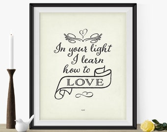 """Love Quote Inspirational Print """"In Your Light I Learn How To Love"""" Rumi Quote- Typography Print- Handwriting Font- Antique White- Black Font"""