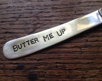 """Hand Stamped Vintage Butter Knife """"Butter Me Up"""" Valentine & Birthday Gift"""