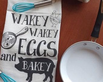Flour Sack Cloth Towels- Wakey Wakey Eggs and Bakey - Kitchen Decor - Kitchen Towel-Breakfast-I Smell Bacon-Farmhouse Decor-Bacon and Eggs