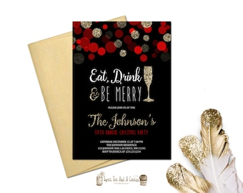 Christmas Party Invitation Eat Drink and Be Merry Annual Christmas Holiday Party Printable Digital File or Prints Red and Gold Glitter