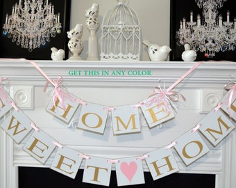 Home Sweet Home Banner, New Housewarming Present, God Bless this home, Home From War, Welcome Home