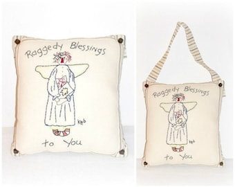 """Primitive Folk Art Stitchery Pillow, Raggedy Angel Annie Art Pillow Wall Hanging """"Raggedy Blessings To You"""" FosterChildWhimsy Home Decor"""