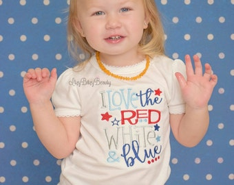 Fourth of July embroidered girls shirt i love the red white and blue patriotic outfit