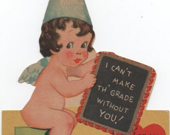 """Used 1939 Valentine, Angel wearing Dunce Cap, """"I Can't Make Th' Grade Without You! Be My Valentine!"""" good shape"""