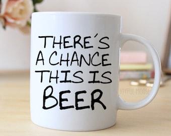 Funny Coffee Mug - Funny Beer Gift - Funny Saying Coffee Mug - Beer Mug