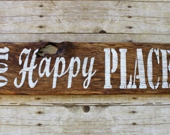 Rustic Barn Wood Handmade OUR HAPPY PLACE Sign Wall Art Reclaimed Painted Salvaged Upcycled Home Décor Sign