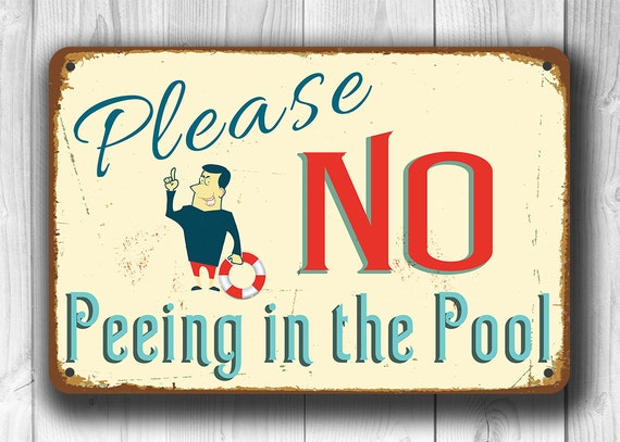 No Peeing In The Pool Sign No Peeing In The Pool Signs