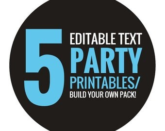 5 Editable text Party/Baby Shower Printables - Build your own pack!