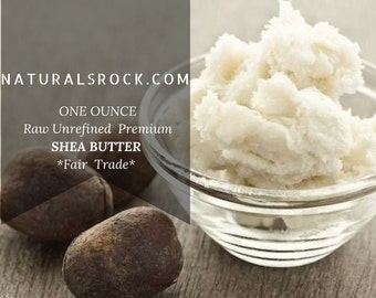 1/16 LB Raw Unrefined Organic Shea Butter *Fair Trade* (1 oz)