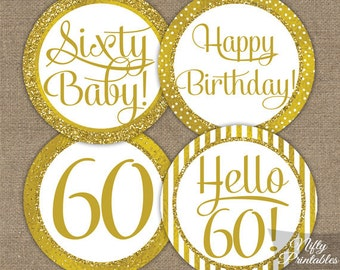 60th Birthday Cupcake Toppers - Gold 60th Birthday Toppers - Printable 60 Years Birthday Party Decorations - 60th Birthday Favor Tags GLD