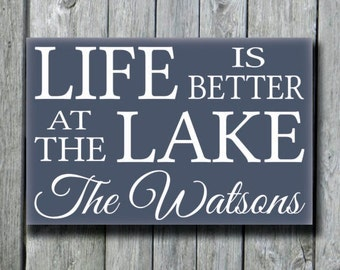 Lake House Decor,Personalized Lake Sign,Life Is Better At The Lake Family Name Sign,Family Name Wood Plaque,River Cabin Cottage Gift