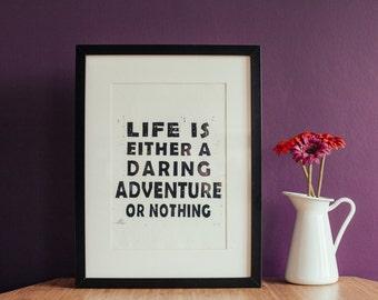 Handprinted Linocut: Life Is A Daring Adventure A4 Print