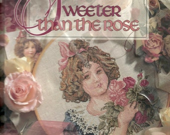 "Leisure Arts:  ""Sweeter Than The Rose"" Cross Stitch Book"