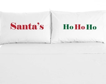 Santa's Ho Ho Ho Pillowcases - Custom Printed - Sold as a set of 2