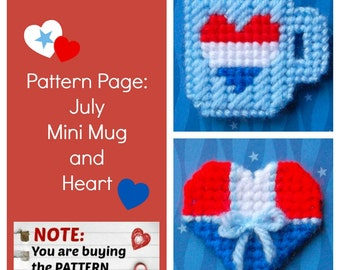 """Plastic Canvas Pattern Page: """"July Mini Mug and Heart"""" (2 designs, graphs and photos, no written instructions) ***PATTERN ONLY!***"""