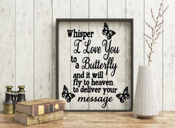 Butterfly Memorial quote, Missing you floating frame, Memorial, whisper to a butterfly and it will fly to heaven quote, In loving memory