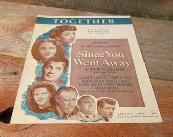 Vintage 1944, 'Together' Sheet Music From the Movie 'Since You Went Away' Starring Shirley Temple and Claudette Colbert