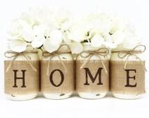HOME Mason Jar Set, Home Decor, Mantle, Centerpiece, Farmhouse Decor, Country, Burlap, Housewarming Gift, Wedding Gift, Rustic, Gift, Fall