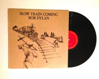 VALENTINES DAY SALE Bob Dylan Slow Train Coming Reissue Lp Album I Believe In You Precious Angel Vinyl Record
