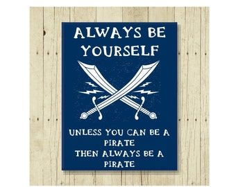 Always Be Yourself Magnet, Funny Magent, Refrigerator Magnet, Pirate Magnet, Gifts Under 10, Small Gift, Crossed Swords, Pirate Lover Magnet