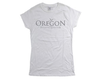 One Flew Over The Cuckoos Nest: Oregon State Institution Ladies Fit T-shirt