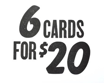 Choose Any 6 Letterpressed Cards
