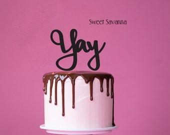 Yay Cake Topper