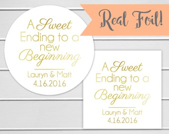 Foiled Sweet Ending To a New Beginning Stickers, Wedding Favor Labels (#036-F)