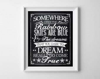 """INSTANT DOWNLOAD 8X10"""" printable digital art file - Somewhere over the rainbow - Chalkboard effect - typography - Nursery wall art - Gift"""