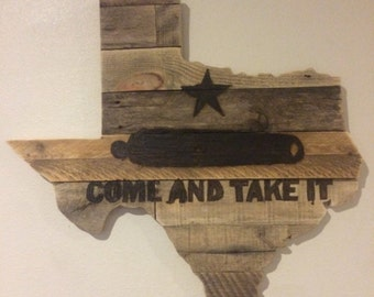 """Reclaimed Wood """"Come and Take It"""" Texas Sign"""