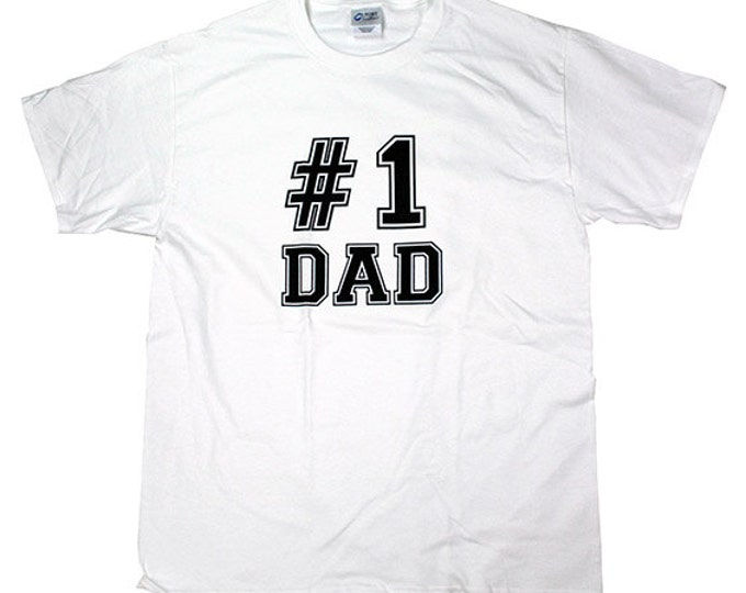 Number 1 Dad - Fathers Day T-Shirt