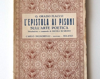Horace Epistula Ad Pisones Epistle to the Pisos, ars poetica book in latin, vintage book 1930s, Latin text and Italian notes