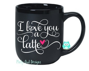 I Love You A Latte Heart SVG - Love You A Latte Cut File - Coffee Mug - Coffee Lover - Latte Lover - Cricut - Silhouette - Instant Download
