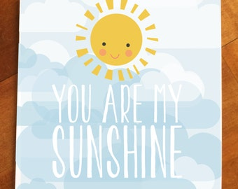 You are my sunshine greeting card, birthday card, thinking of you greeting, you make me happy when skies are grey