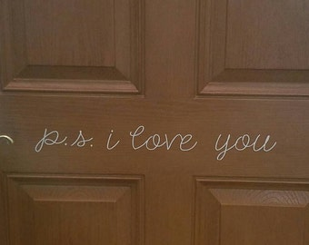 P.S. I Love You - Door - Wall - Sticker -Decal