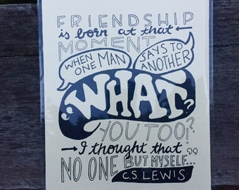 Friendship is Born, C.S. Lewis Hand Lettered Quote Print