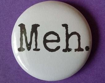 Meh Badge