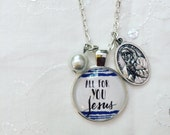 """24"""" Charm Necklace * Hand-lettered & Illustrated All For You, Jesus Pendant * St. Teresa of Calcutta Medal * Catholic Christian Jewelry"""