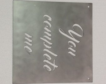 "You Complete Me Metal Sign - 16"" x 16"""