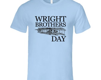 Wright Brothers Day Fun Aviation Celebration T Shirt