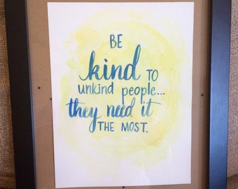 Be kind... Watercolor Painting