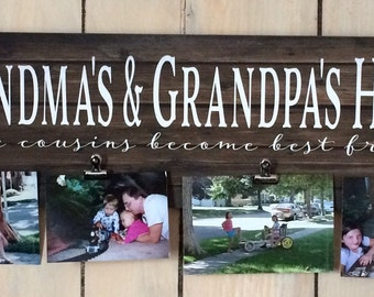 Father's Day - Grandma & Grandpa's House Cousins Become Best Friends Custom Photo Canvas Photo Clip Frame Wood Sign Christmas, Mother's Day