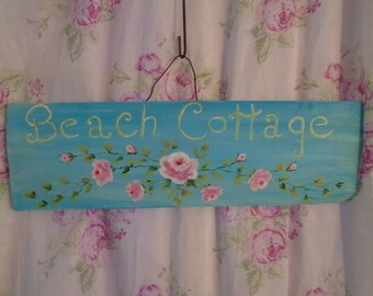 Romantic Beach Cottage Sign with Hand Painted Pink Roses Shabby Chic, Beach Cottage, Cottage Chic Decor
