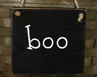 Halloween Sign, Boo Wood Sign, Small Sign, Halloween Ornament, Rustic Reclaimed Wood, Rustic Halloween Decor, Rustic Boo Sign, Boo Sign