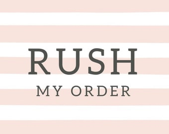 If you need your order made in less than a weeks time to speed up the shipping process please select this along with your order!